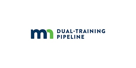 MN Dual-Training Pipeline Advanced Manufacturing-Industry Forum tickets