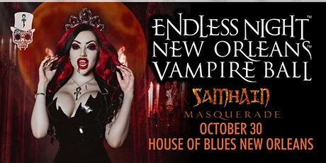 Endless Night: New Orleans Vampire Ball 2021 - Samhain tickets