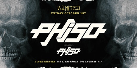 Los Angeles: Phiso w/ Phiso & Phiso [21 and Over] tickets
