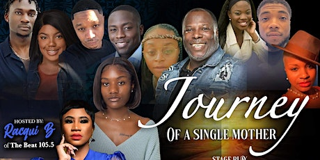 """Stage Play """" JOURNEY OF A SINGLE MOTHER"""" in Rochester, NY tickets"""