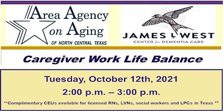 Caregiver Work Life Balance tickets