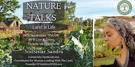 Nature Talks: Ep 4 - Land Is Life With SoilSistar Sandra Salazar tickets