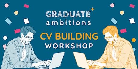 Graduate Ambitions™ CV Building Workshop tickets