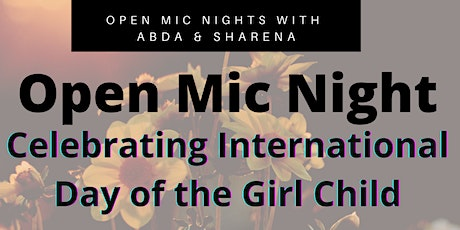 Open Mic with Abda & Sharena: International Day of the Girl Tickets
