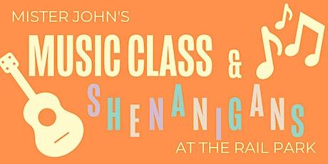 Mister John's Music Class at the Rail Park tickets