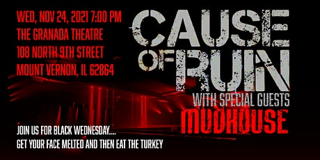 Cause of Ruin with Mudhouse tickets