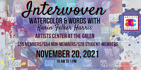 Interwoven: Watercolor and Words with Karin Felker Harris tickets