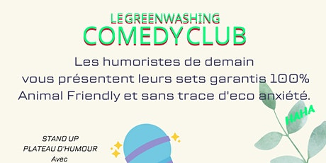 GREEN WASHING COMEDY CLUB billets