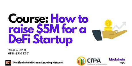 Course: How to raise $5M for a DeFi Startup tickets