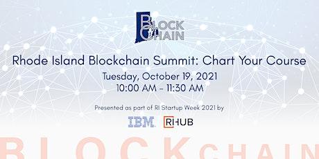 Rhode Island Blockchain Summit: Chart Your Course tickets