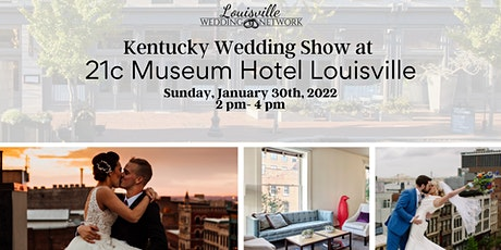 Kentucky Wedding Show at 21c Museum Hotel tickets