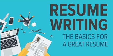 Resume Writing: The Basics for a Great Resume tickets