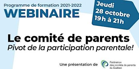 Formation «Le comité de parents, pivot de la participation parentale! » billets