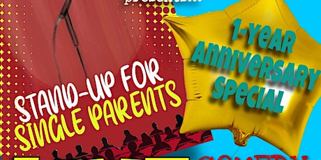 Stand Up For Single Parents - 1 Year Anniversary special tickets