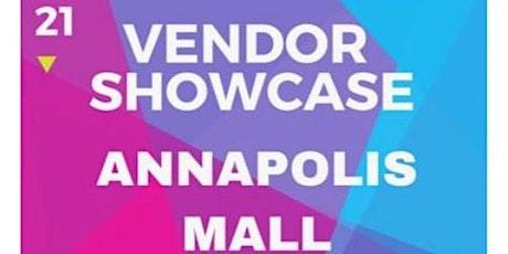 Vendor Pop Up @ Annapolis Mall tickets