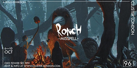 """Cluster London presents """"Misspell"""" by Ronch tickets"""