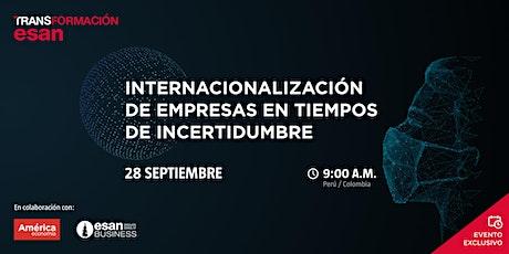 Internacionalización de las Empresas en tiempos de incertidumbre boletos