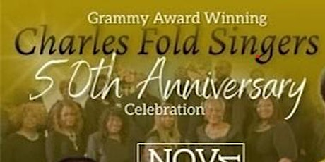 The Charles Fold Singers 50th Year Anniversary tickets