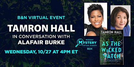 B&N Midday Mystery Presents: Tamron Hall celebrates AS THE WICKED WATCH tickets