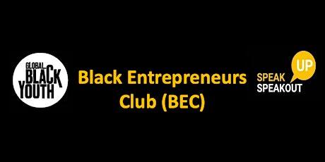 Black Entrepreneurs Club (BEC) September Session tickets