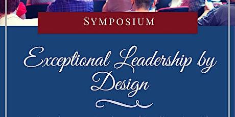 Exceptional Leadership by Design Symposium tickets