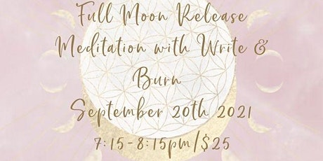 Full Moon Meditation with write & burn ceremony tickets