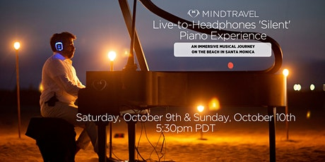 MindTravel Live-to-Headphones 'Silent' Piano Experience Santa Monica Beach tickets