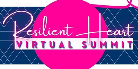 Resilient Heart Virtual Summit tickets