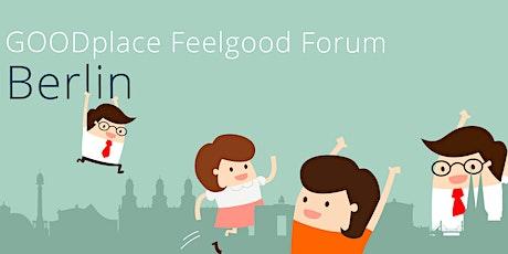 GOODplace Feelgood Meetup⎥Berlin Tickets