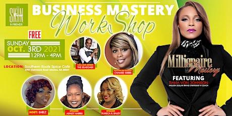 Entrepreneur Business Mastery Workshop tickets