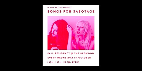 In Fuzz we Trust Presents Songs for Sabotage at the Redwood Bar tickets