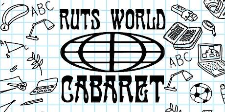"RUTS World Cabaret ""School Daze"" tickets"