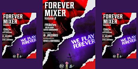 Forever  Studios Mixer  V8 (9/24) tickets