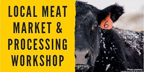 Local Meat Market & Processing Workshop tickets