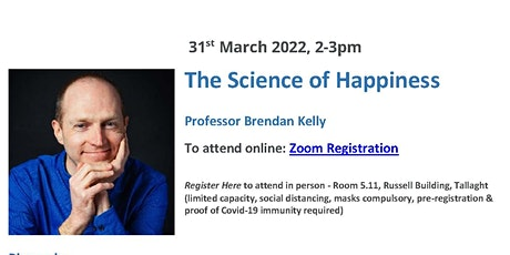 Professor Brendan Kelly - The Science of Happiness tickets
