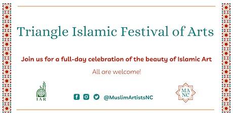Triangle Islamic Festival of Arts tickets