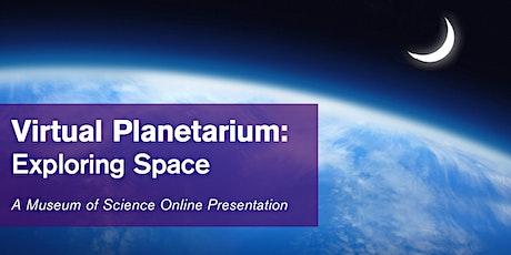 Virtual Planetarium: Exploring Space - #livestream tickets