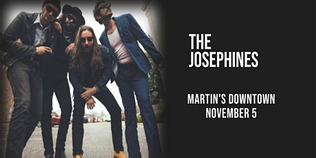 The Josephines Live at Martin's Downtown tickets