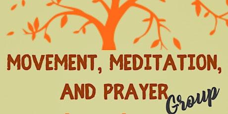 Movement, Meditation and Prayer Group tickets