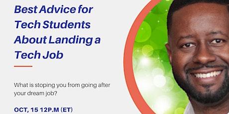 Best Advice for Tech Students About Landing a Tech Job **FREE WEBINAR tickets