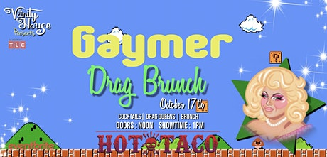 Gaymer Drag Brunch by The Vanity House tickets