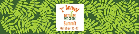 We Sow We Grow Summit entradas