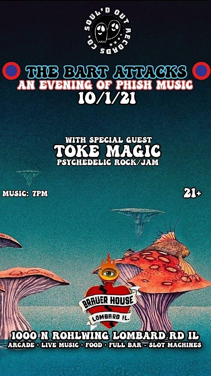Patio show with Bart Attacks [Phish Tribute] and special guest Toke Magic image