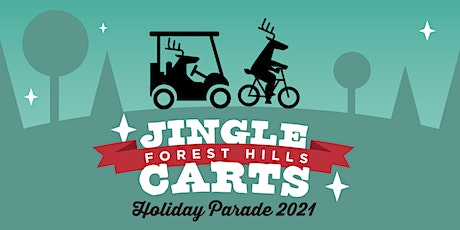 Jingle Carts: 3rd Annual Forest Hills Bicycle & Golf Cart Holiday Parade tickets