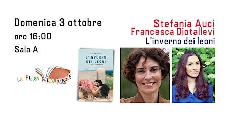 """Stefania Auci e Francesca Diotallevi """"L'inverno dei Leoni"""" biglietti"""