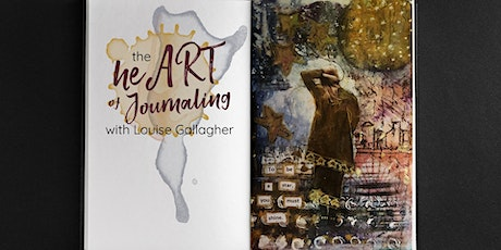 The heART of Journaling with Louise Gallagher tickets