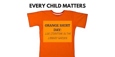 Orange Shirt Day  - Storytime in the Garden tickets
