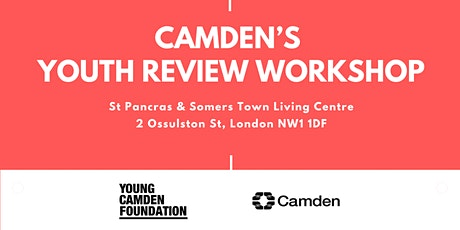 Camden's Youth Review workshop tickets