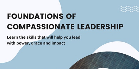 Foundations of Compassionate Leadership tickets