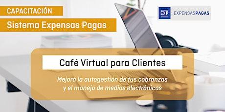 Capacitación Sistema Expensas Pagas: Café virtual para Clientes tickets